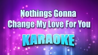 Medeiros, Glenn - Nothings Gonna Change My Love For You (Karaoke & Lyrics)