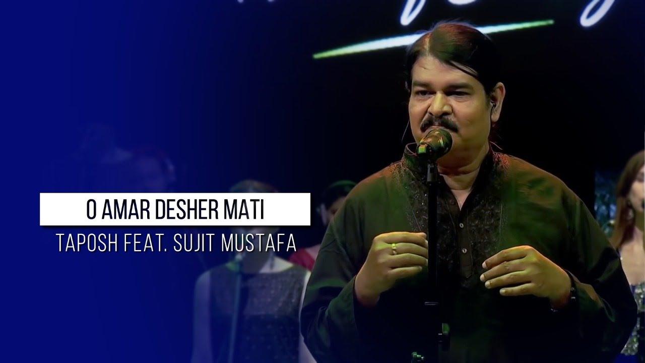 O AMAR DESHER MATI - TAPOSH FEAT. SUJIT MUSTAFA : OMZ WIND OF CHANGE [ S:03 ]