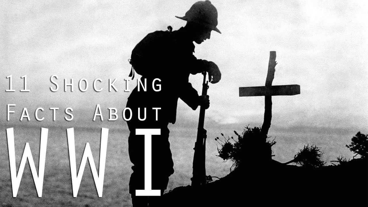 Facts About Wwi 11 Horrifying Facts You Need To Know About Wwi