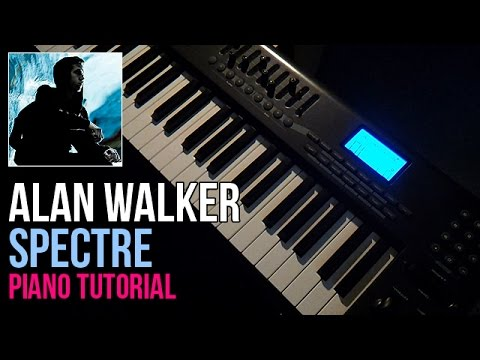 How To Play: Alan Walker - Spectre   Piano Tutorial + Sheets