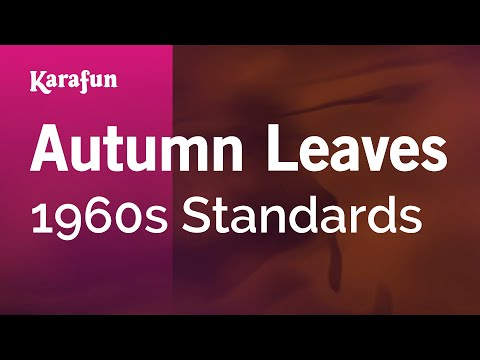 Karaoke Autumn Leaves - 1960s Standards *