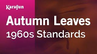 Karaoke Autumn Leaves - 1960s Standards *