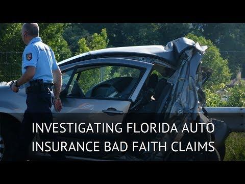 Investigating Florida Auto Insurance Bad Faith Claims
