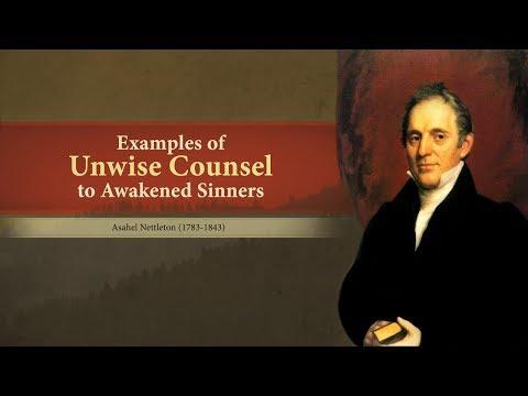 Examples of Unwise Counsel to Awakened Sinners - Asahel Nettelton