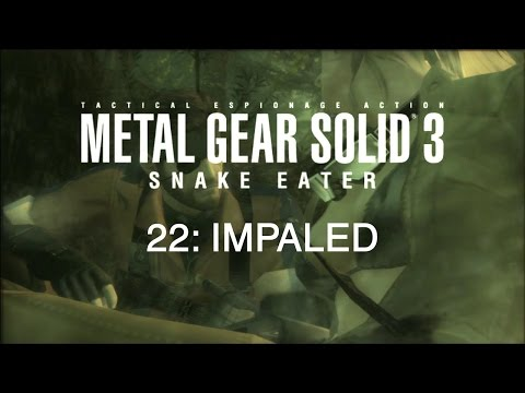 Metal Gear Solid 3 Snake Eater - Part 22: Impaled