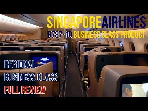 SINGAPORE AIRLINES | B787-10 REGIONAL BUSINESS CLASS | SEAT REVIEW