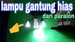 lampu gantung hias dari paralon