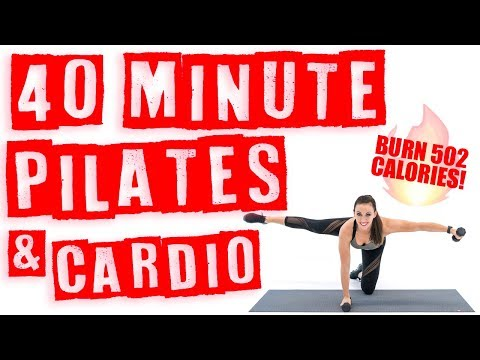 40 Minute Pilates and Cardio Workout ��Burn 502 Calories!* ��