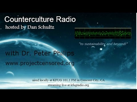 Interview with Dr. Peter Phillips; Project Censored. What You Don't Know Can Hurt You