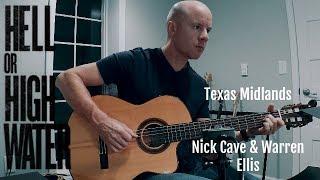 Hell or High Water: Texas Midlands for guitar (Nick Cave & Warren Ellis) + TAB