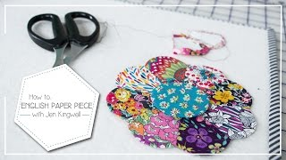 How to English Paper Piece by Jen Kingwell - Fat Quarter Shop