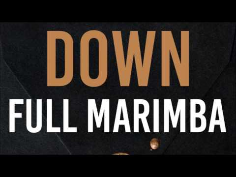 Marian Hill - Down (Full Marimba Remix)