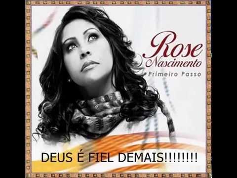 ROSE NASCIMENTO- PRIMEIRO PASSO  COMPLETO
