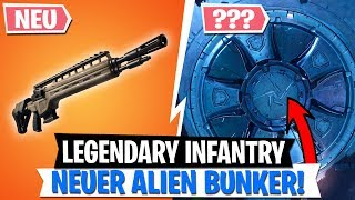 *NEU* ALIEN BUNKER! | Legendary Infanteriegewehr Update | Fortnite Battle Royale