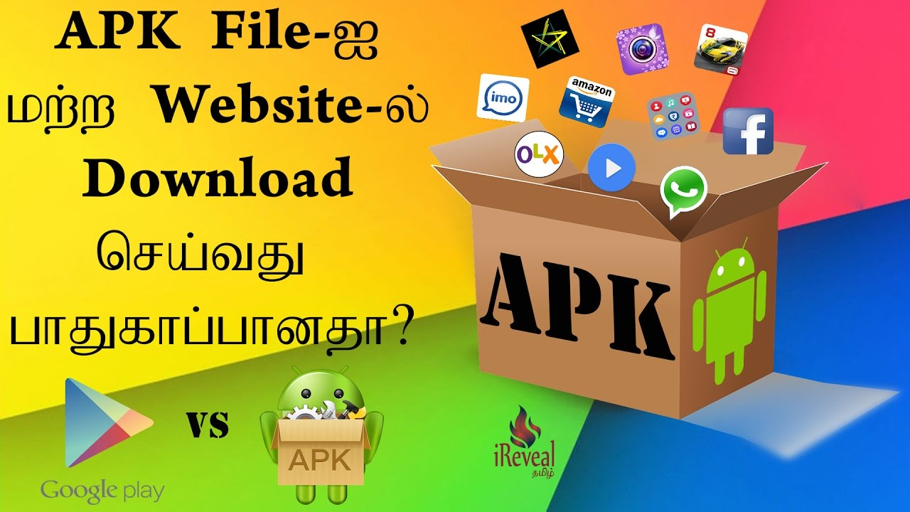 Is it Safe Downloading APK files from Website ? Explained in Tamil