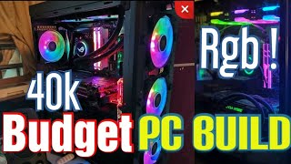 budget gaming rgb pc under 40000rs timelapse build   game board  