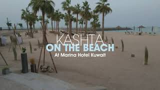 Kashta On The Beach at Marina Hotel Kuwait
