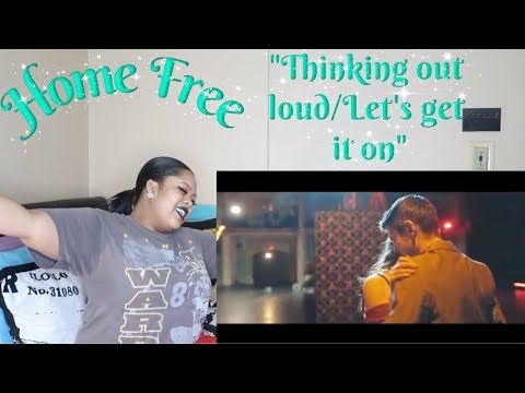 """Home Free-""""Thinking out loudLet&39;s get it on""""Reaction*😈😈😈*"""
