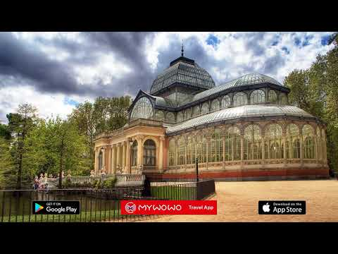 Retiro Park – Palacio De Cristal – Madrid – Audio Guide – MyWoWo Travel App