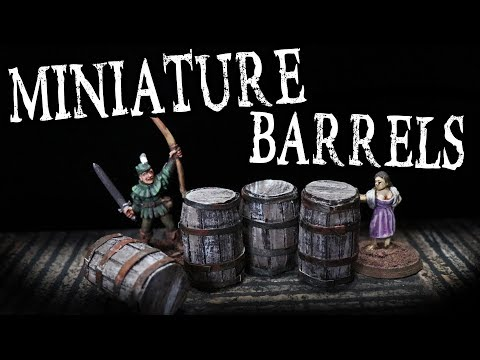 Easy to Make BARRELS for Miniature D&D Taverns (The DM's Craft #106)
