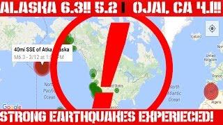 Earthquake Report | March 11 - 12 | Massive Earthquakes | Ojai, CA 4.1 | Alaska 6.3| Global Unrest!