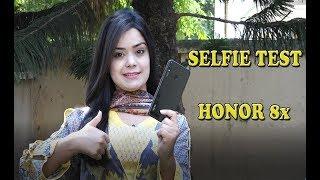 Selfie Test | Honor 8x