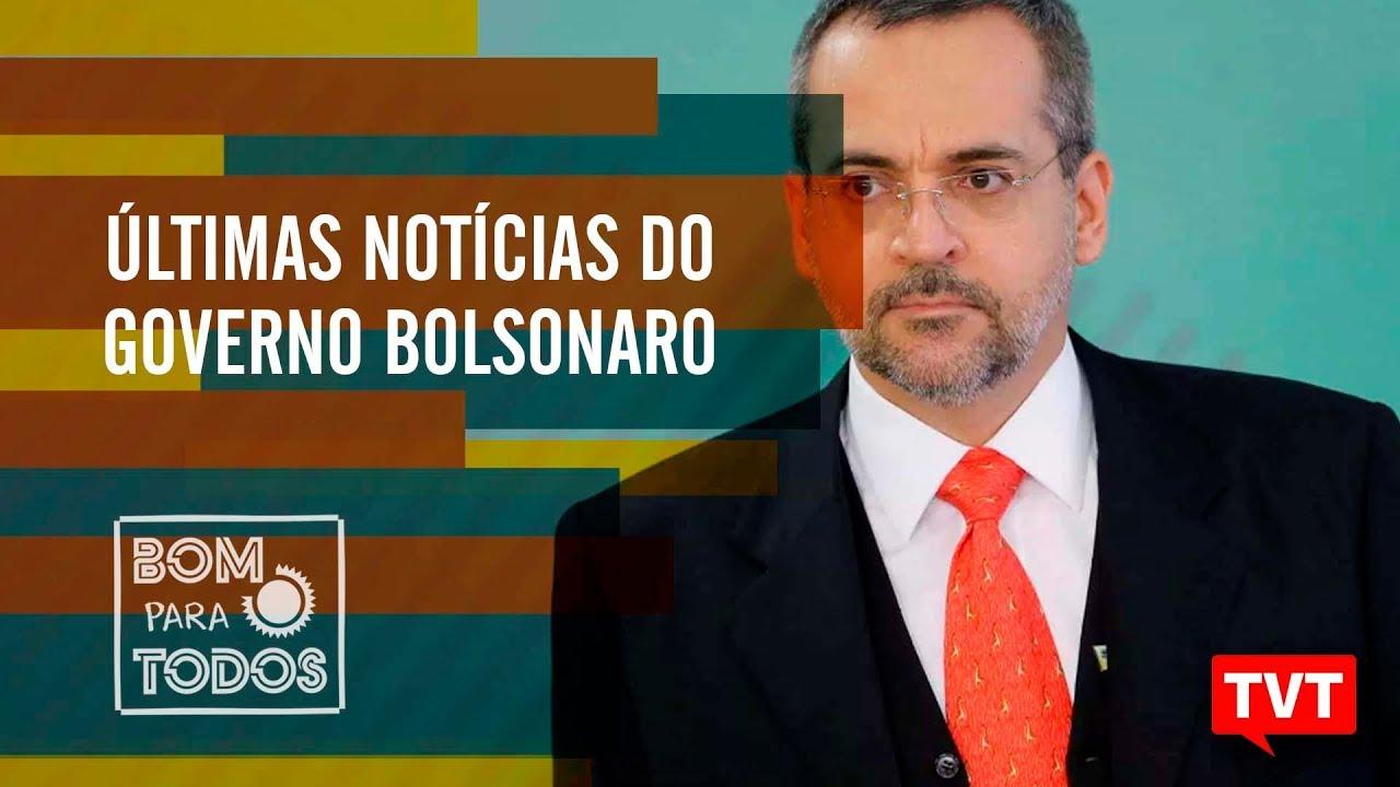 últimas Notícias Do Governo Bolsonaro Youtube