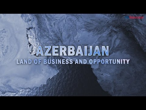 US Television - Azerbaijan - Land of Business and Opportunit