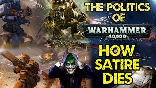 How Satire Dies - The Politics of Warhammer 40,000