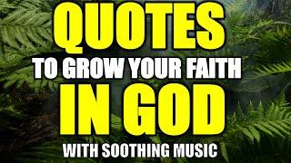 Faith in God Quotes t๐ Grow your Faith in God (Fast!)