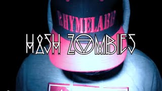 """RhymeLabb - """"Hash Zombies"""" (Official Video) 2014"""