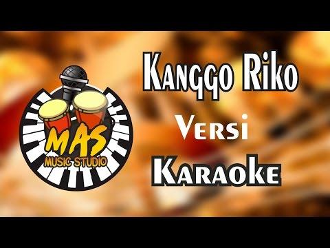 Kanggo Riko Versi Karaoke - @Mas Music Studio