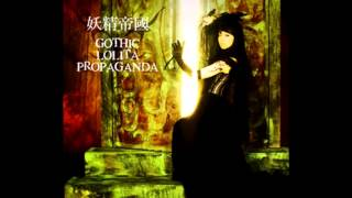 Video Yousei Teikoku - GOTHIC LOLITA PROPAGANDA [FULL ALBUM] download MP3, 3GP, MP4, WEBM, AVI, FLV September 2018