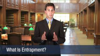 What Is Entrapment?