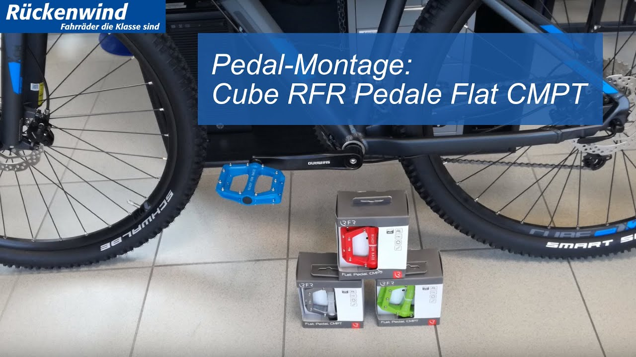 Cube Rfr Pedale Flat Cmpt Montage Youtube