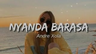 Sorry Nyanda Barasa Andre Xola Lyric