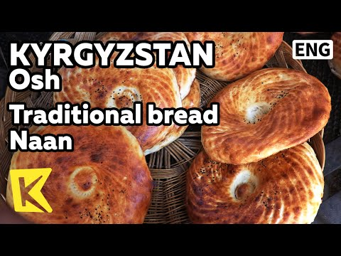 【K】Kyrgyzstan Travel-Osh[키르기스스탄 여행-오시]중앙 아시아 전통 빵 난/Naan/Tandoor/Traditional/Bread/Samosa/Manti