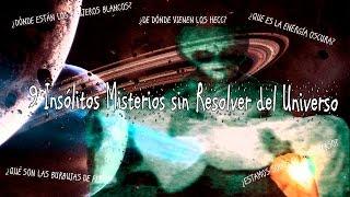 9 Insólitos Misterios sin Resolver del Universo