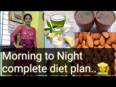 Morning to Night complete diet plan..weight loss tips..👍