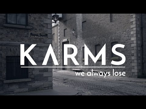 KARMS - We Always Lose