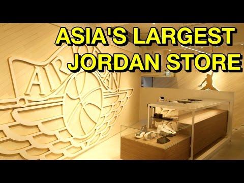 ASIA'S LARGEST JORDAN STORE