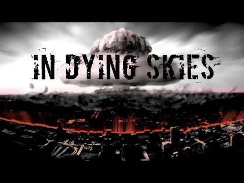 In dying Skies - From dying Skies