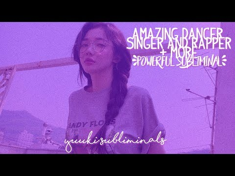 — powerғυl ❝ amazing dancer/singer/rapper + more ❞ ✺ forced subliminal ☽ requested ☾