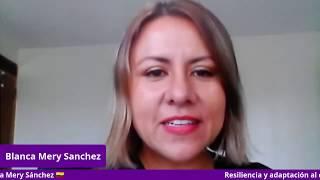 Resiliencia y adaptación al cambio - Blanca Mery Sánchez 🇨🇴