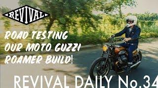 Test Riding Our Moto Guzzi V9 Roamer Build // Revival Daily No. 34