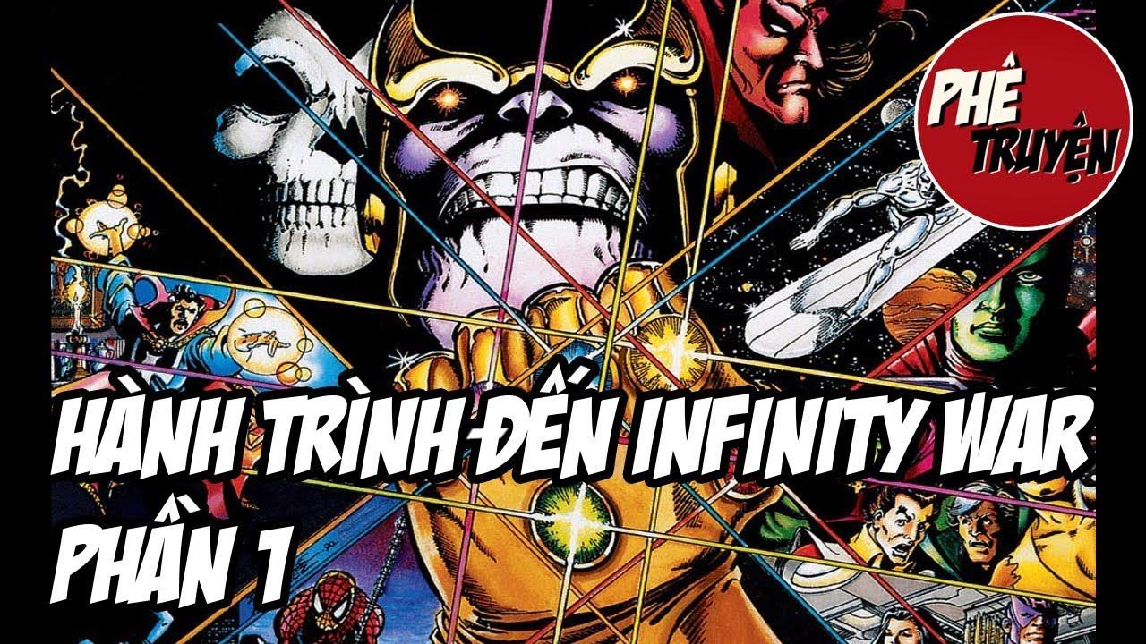 [GIỚI THIỆU PHÊ TRUYỆN] Hành trình đến Infinity War #1: Nguồn gốc vũ trụ  Marvel