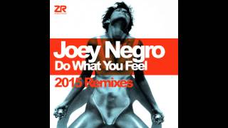 Joey Negro - Do What You Feel (Original Expanded Mix)