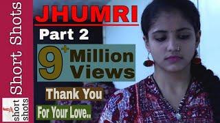 Jhumri - latest hindi short film || part 2 ||Shreeram Entertainment House