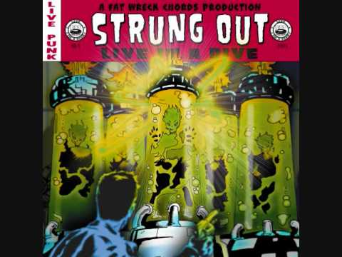 Strung Out - Too Close To See (live)