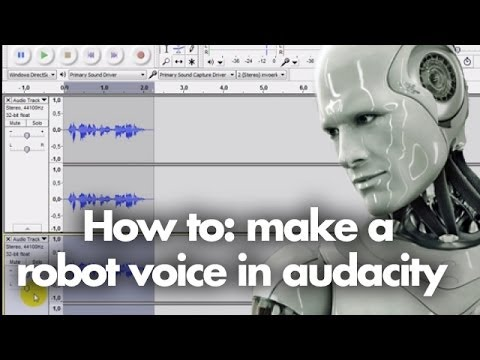 Tutorial - How to make a robot voice in audacity